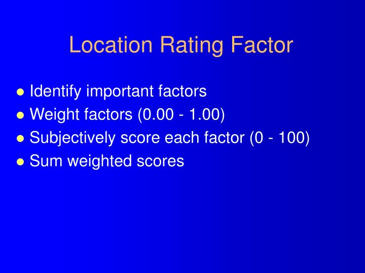 Location Rating Factor