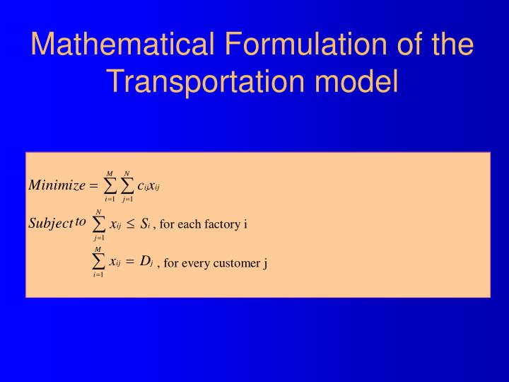 Mathematical Formulation of the Transportation model