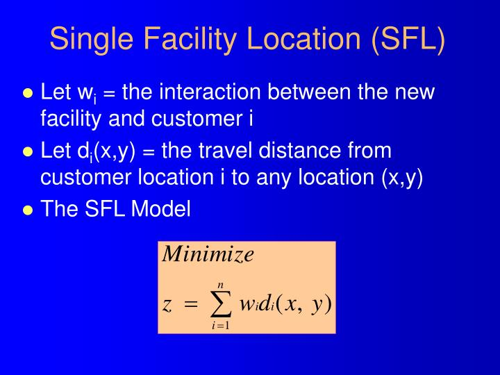 Single Facility Location (SFL)
