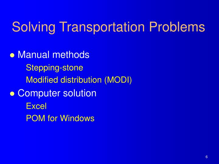 Solving Transportation Problems