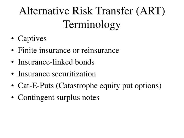 Alternative Risk Transfer (ART) Terminology