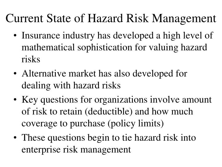 Current State of Hazard Risk Management