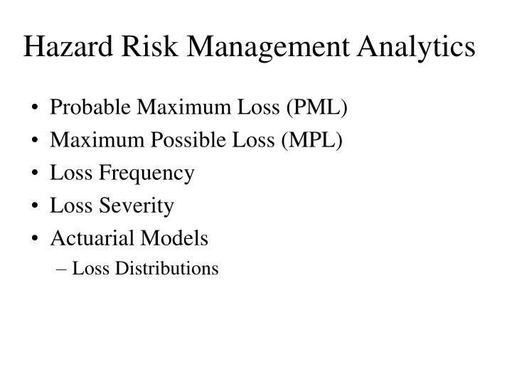 Hazard Risk Management Analytics