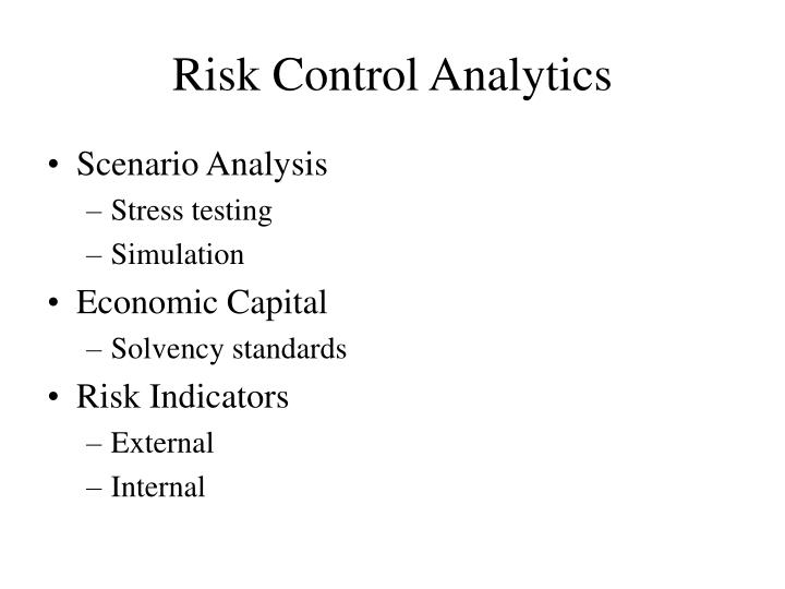 Risk Control Analytics