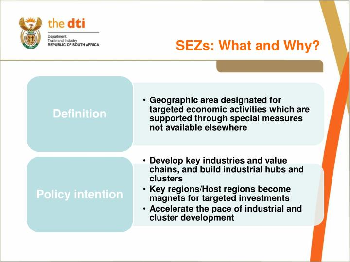 SEZs: What and Why?