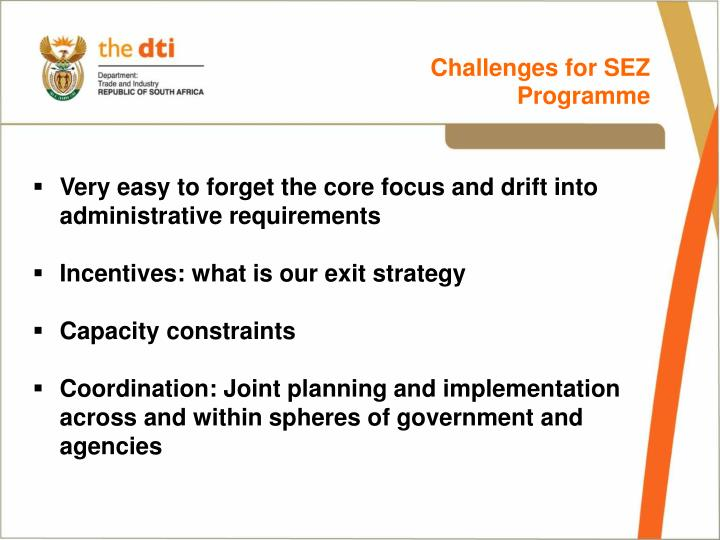 Challenges for SEZ Programme