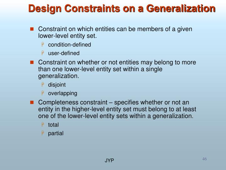 Design Constraints on a Generalization