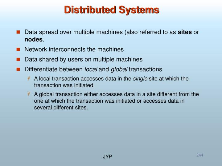 Data spread over multiple machines (also referred to as