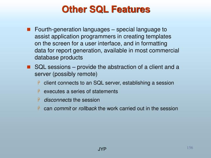 Other SQL Features