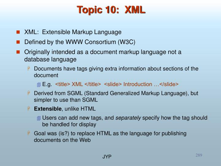 Topic 10:  XML