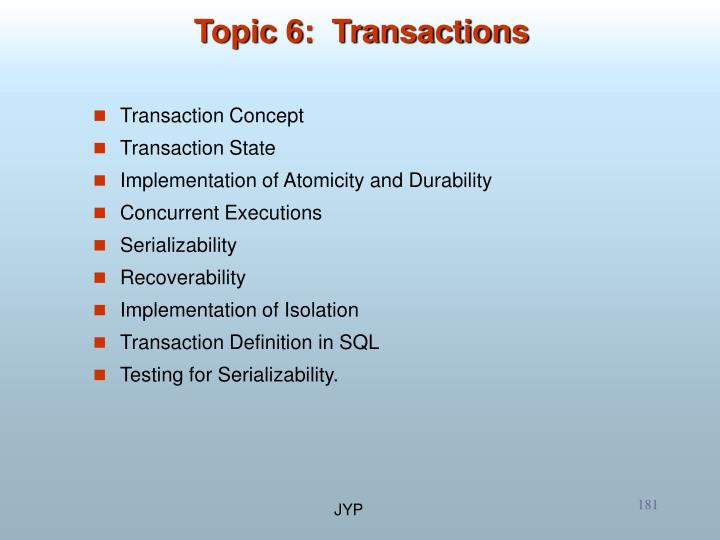 Topic 6:  Transactions