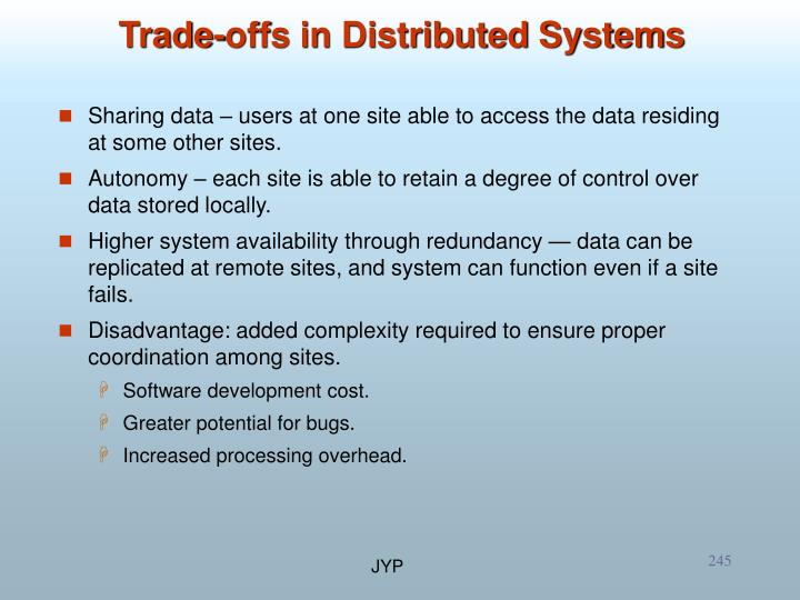 Sharing data – users at one site able to access the data residing at some other sites.