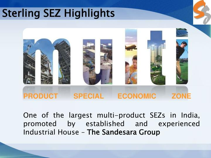 Sterling SEZ Highlights