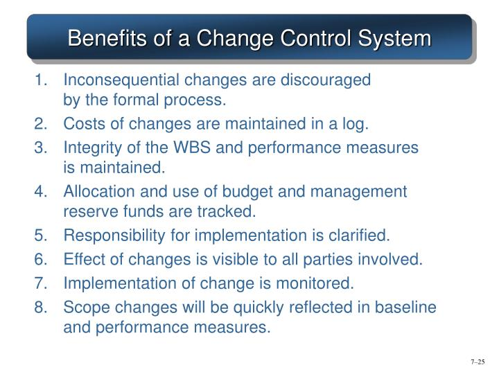 Benefits of a Change Control System