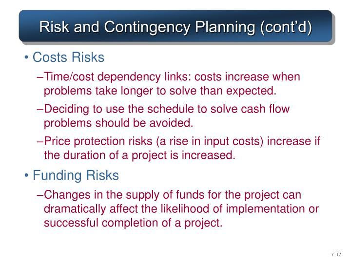 Risk and Contingency Planning (cont'd)