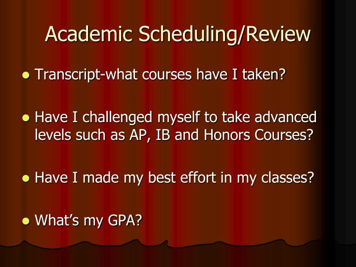 Academic scheduling review