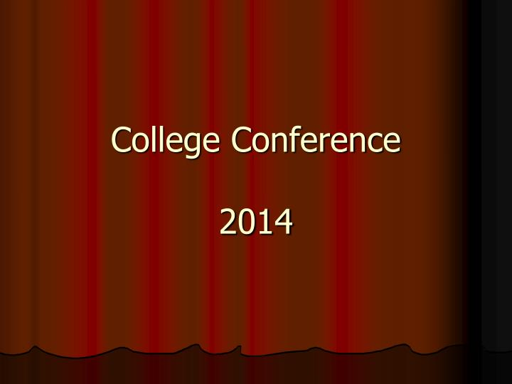 College conference 2014