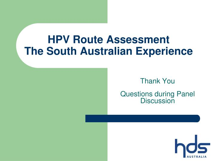 HPV Route Assessment