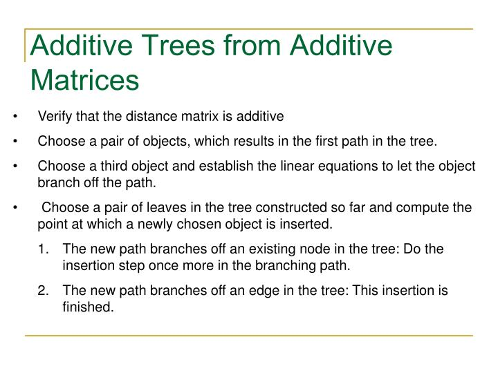 Additive Trees from Additive Matrices