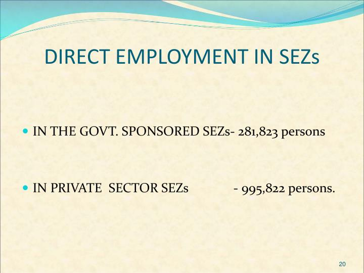 DIRECT EMPLOYMENT IN SEZs