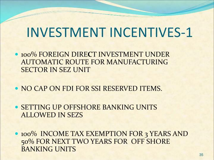 INVESTMENT INCENTIVES-1