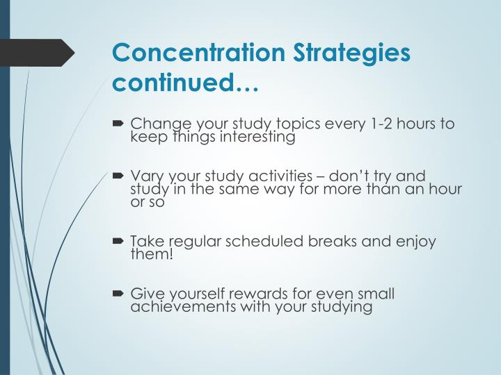 Concentration Strategies continued…