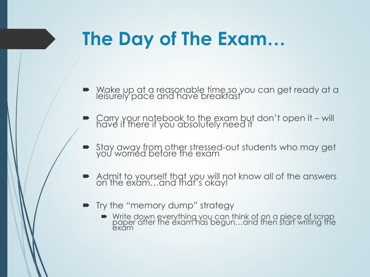 The Day of The Exam…