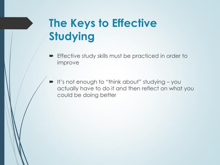 The Keys to Effective Studying