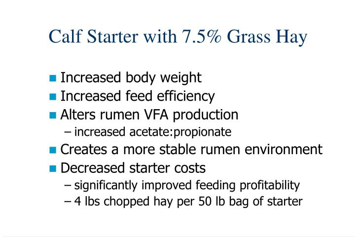Calf Starter with 7.5% Grass Hay