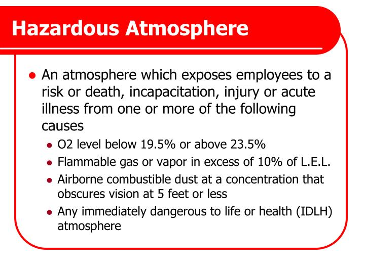 Hazardous Atmosphere
