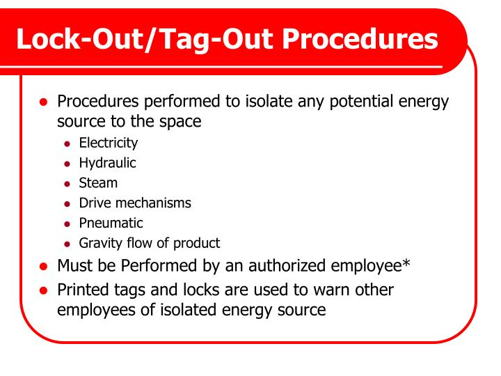 Lock-Out/Tag-Out Procedures