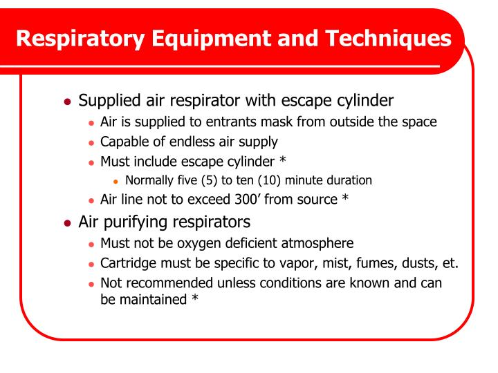 Respiratory Equipment and Techniques