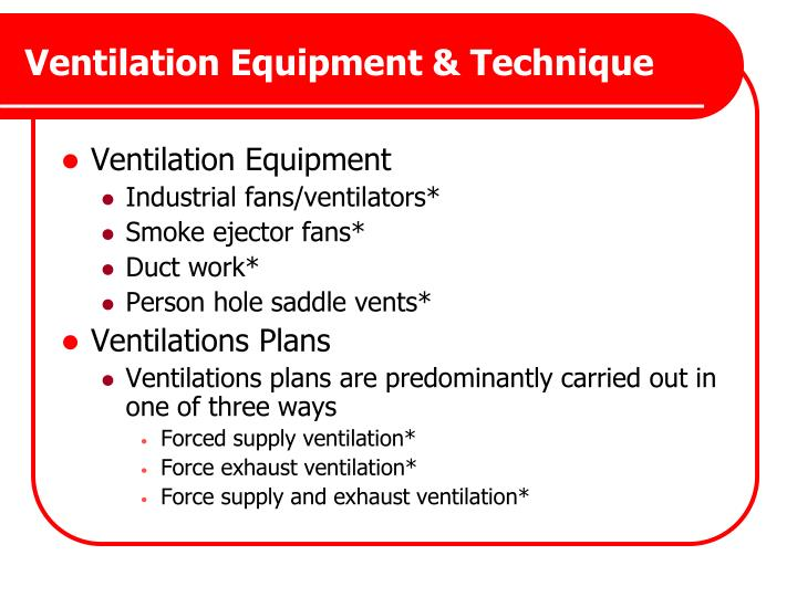 Ventilation Equipment & Technique