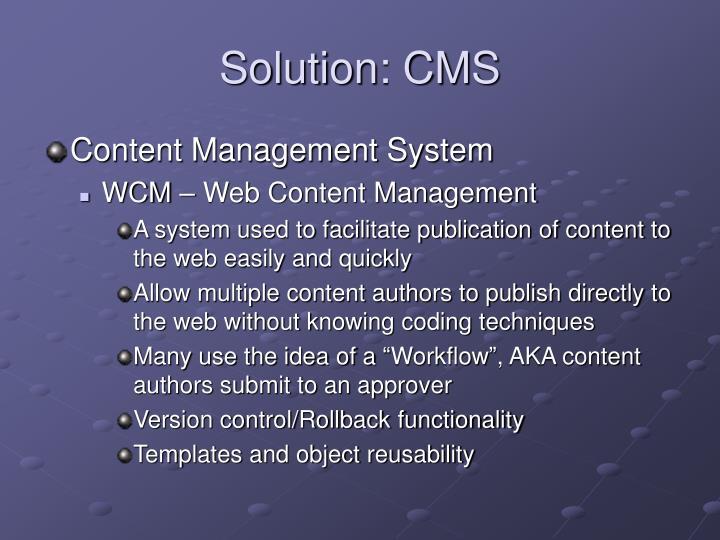 Solution: CMS