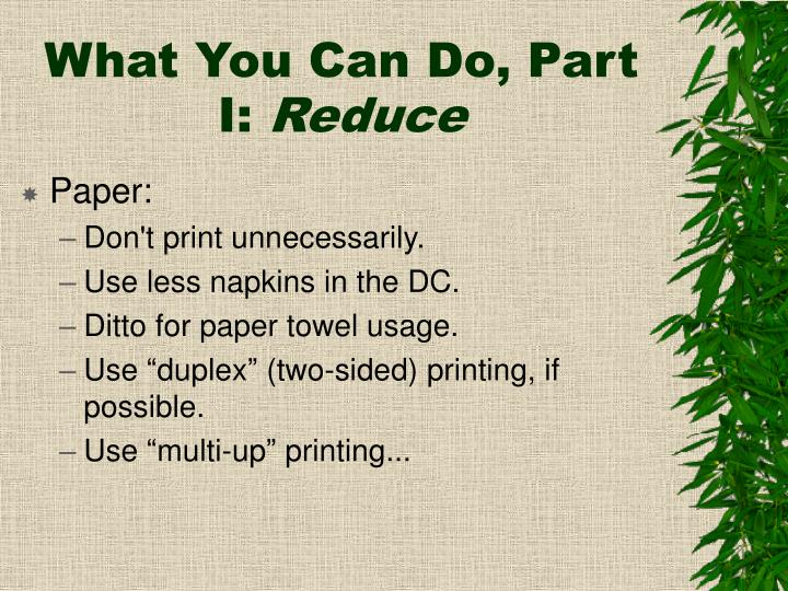 What you can do part i reduce