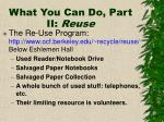 what you can do part ii reuse