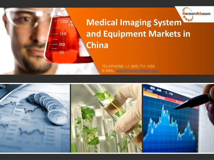 Medical Imaging System and Equipment Markets in China