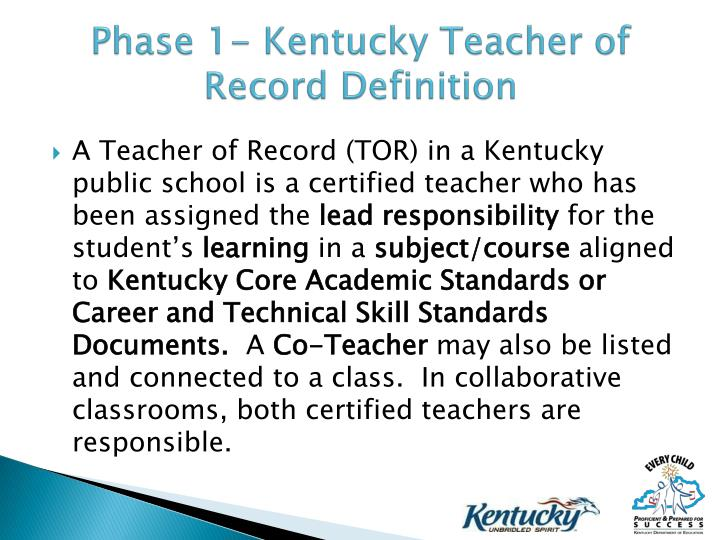 Phase 1- Kentucky Teacher of Record Definition