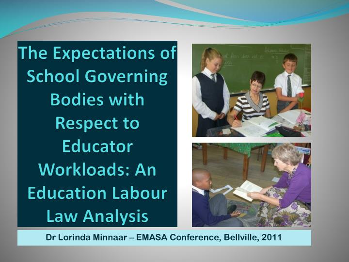 The Expectations of School Governing Bodies with Respect to Educator Workloads: An Education Labour ...