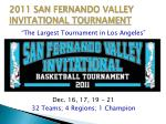 2011 san fernando valley invitational tournament