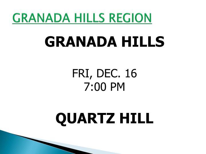 GRANADA HILLS REGION