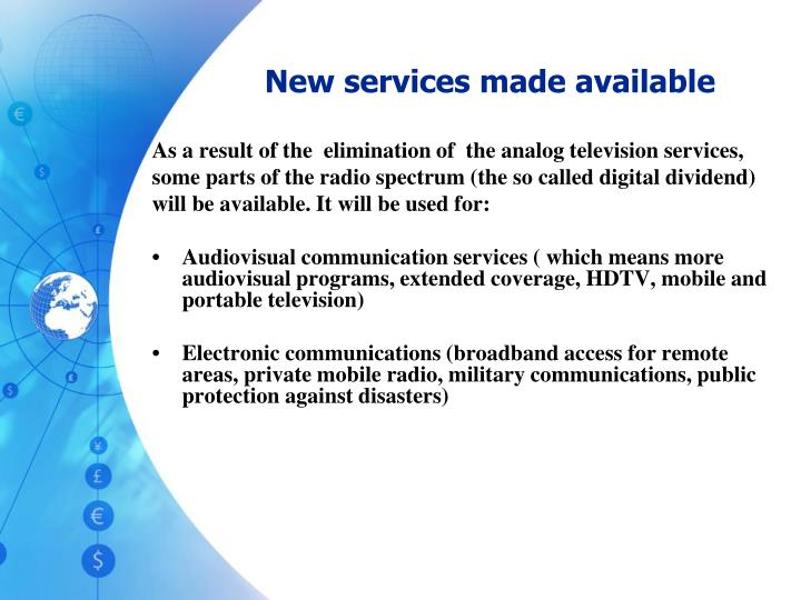 New services made available