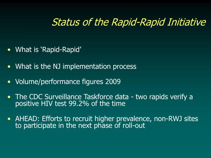 Status of the Rapid-Rapid Initiative