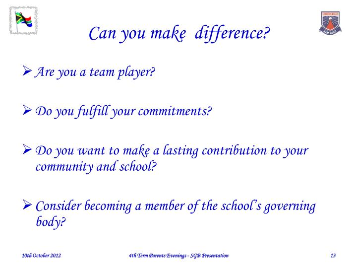 Can you make  difference?