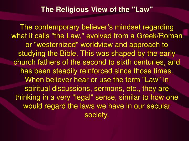 "The Religious View of the ""Law"""