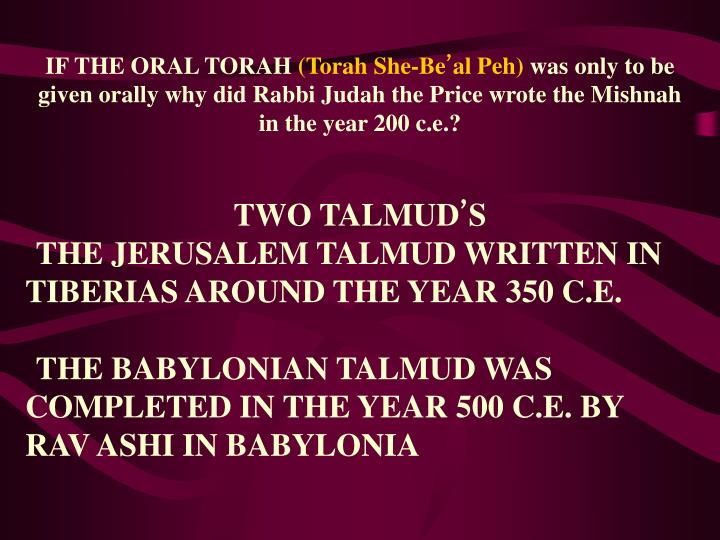 IF THE ORAL TORAH