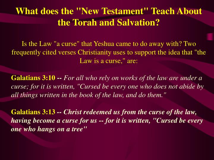 "What does the ""New Testament"" Teach About the Torah and Salvation?"