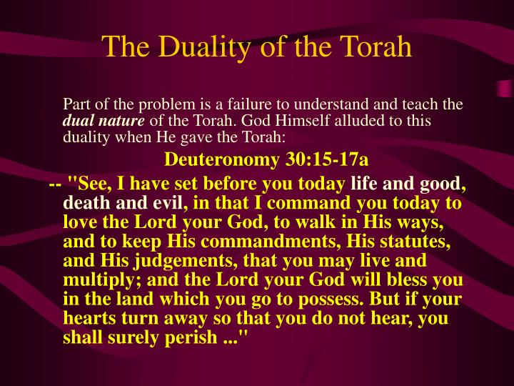 The Duality of the Torah