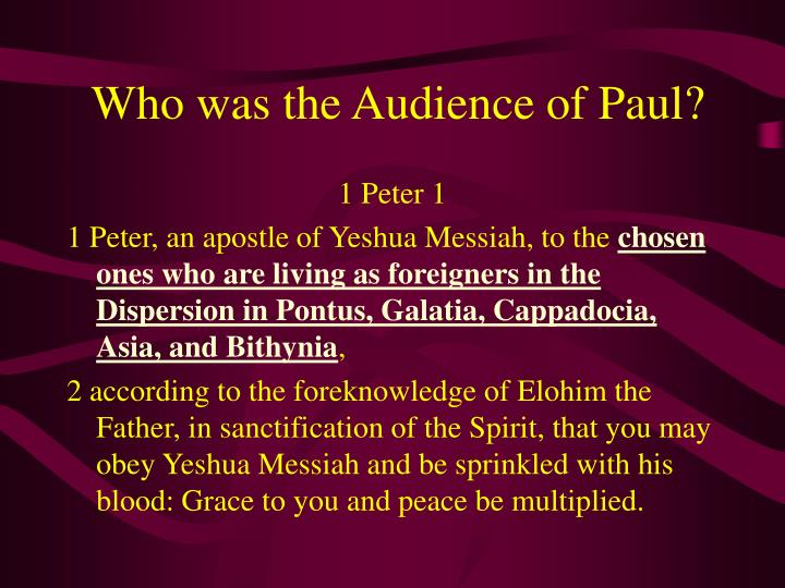 Who was the Audience of Paul?