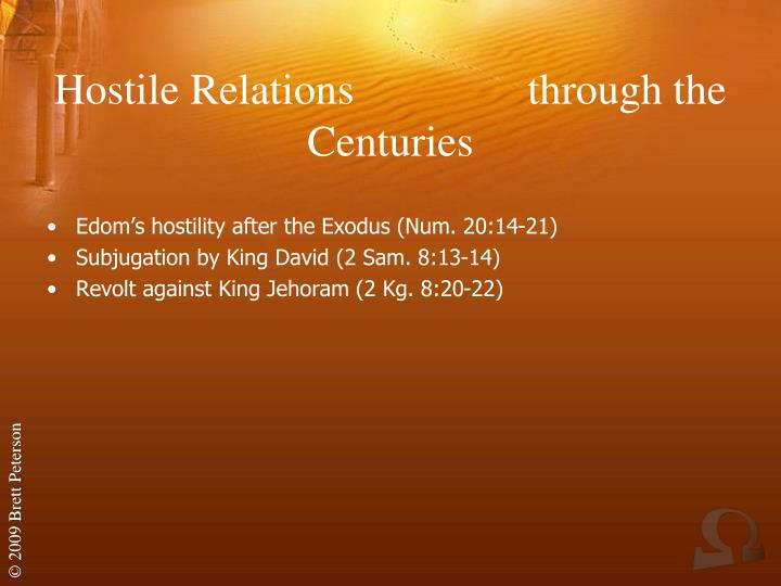 Hostile Relations                through the Centuries